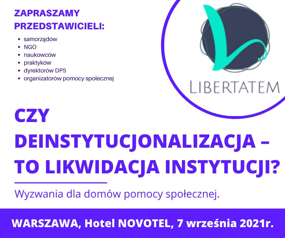 Zaproszenie na konferencję 'Czy deinstytucjonalizacja to likwidacja instytucji'